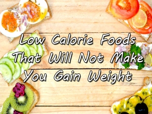 Healthy Foods That You Can Eat A Lot Not Gain Weight