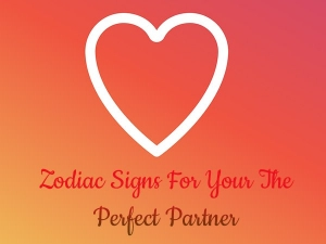 Best Matches According Zodiac Signs