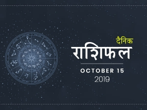 Daily Horoscope For 15 October 2019 Tuesday