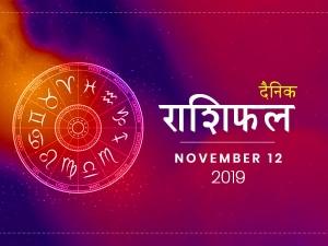 Daily Horoscope For 12 November 2019 Monday