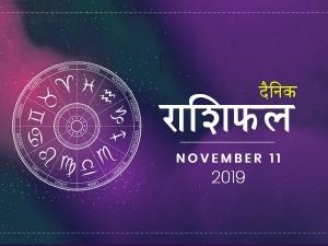 Daily Horoscope For 11 November 2019 Monday