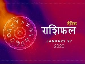 Daily Horoscope For 27 January 2020 Monday