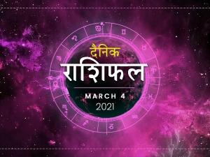 Daily Horoscope For 4 March 2021 Thursday