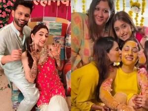 Disha Parmar And Rahul Vaidya Haldi Ceremony And Mehndi Ceremony Photo Video Goes Viral