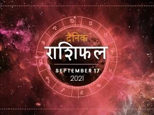 Horoscope Today 17 September 2021 Aaj Ka Rashifal Daily Horoscope In Hindi