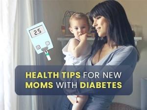 इन हेल्थ टिप्स की मदद से डायबिटीज पीड़ित नई मां रख सकती है अपना ख्याल